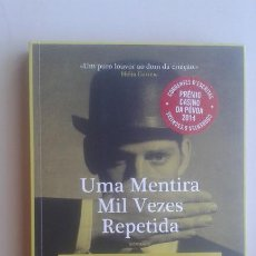 Libros de segunda mano: UMA MENTIRA MIL VEZES REPETIDA/MANUEL JORGE MARMELO/EDIT: QUETZAL/IDIOMA: PORTUGUÉS. Lote 119109963