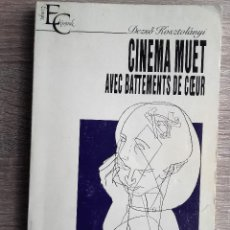 Libros de segunda mano: CINEMA MUET AVEC BATTEMENTS DE COEUR ** DEZSO KOSZTOLANYI ( EN FRANCES. Lote 119858023