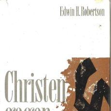 Libros de segunda mano: CHRISTEN GEGEN HITLER. 1964. EN ALEMÁN. Lote 120071399