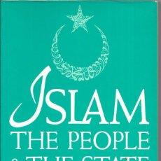 Libros de segunda mano: == LN127 - ISLALM THE PEOPLE & THE STATE - SAMI ZUBAIDA. Lote 120594183