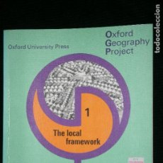 Libros de segunda mano: F1 OXFORD UNIVERSITY PRESS GEOGRAPHY PROJECT SECOND EDITION 1 THE LOCAL FRAMEWORK. Lote 120894211