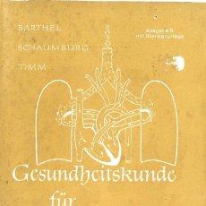 Libros de segunda mano: GESUNDHEITSKUNDE FÜR JUNGE MÄDCHEN. 1969. Lote 120970707