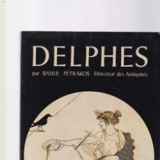 Libros de segunda mano: DELPHES - BASILE PÉTRAKOS - ÉDITIONS CLIO 1977 / IL.LUSTRÉE. Lote 121420523