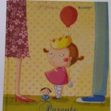 Libros de segunda mano: PARENTS MODE D´ EMPLOI LOTE Nº 154. Lote 121558479