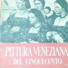 Libros de segunda mano: LIBRO DE PINTURA VENECIANA DEL 1500 , DEL AÑO 44 ESCRITO EN ITALIANO,MIDE 25 X 22,5. Lote 121563155