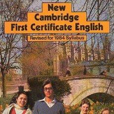 Libros de segunda mano: NEW CAMBRIDGE FIRST CERTIFICATE ENGLISH. DE STONE, LINTON. HONG KONG. 1982. MACMILLAND. 24 X 19.. Lote 121867991