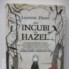 Libros de segunda mano: GLI INCUBI DI HAZEL (ITALIANO) DE LEANDER DEENY. Lote 121872875
