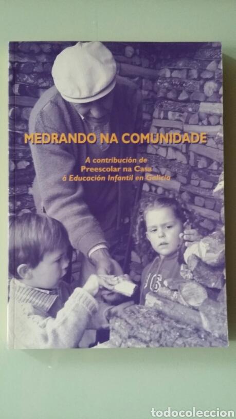 MEDRANDO NA COMUNIDADE. A CONTRIBUCIÓN DE PREESCOLAR NA CASA ÁREA EDUCACIÓN INFANTIL EN GALICIA (Libros de Segunda Mano - Otros Idiomas)