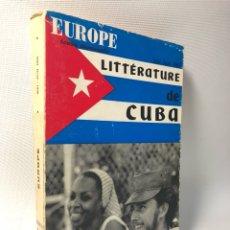 Libros de segunda mano: LITTERATURE DE CUBA ·· EUROPE ·· REVUE MENSUELLE ··. Lote 122587771
