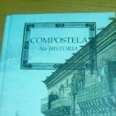 Libros de segunda mano: COMPOSTELA NA HISTORIA (GALLEGO) A NOSA TERRA NUEVO ILUSTRADO. Lote 122834227