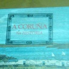 Libros de segunda mano: A CORUÑA NA HISTORIA ( GALLEGO) A NOSA TERRA NUEVO ILUSTRADO. Lote 122834235
