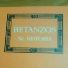 Libros de segunda mano: BETANZOS NA HISTORIA, (GALLEGO) A NOSA TERRA NUEVO ILUSTRADO. Lote 122834259