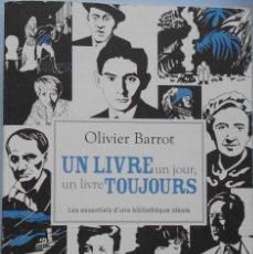 Libros de segunda mano: LIBRO EN FRANCES: UN LIVRE UN JOUR, UN LIVRE TOUJOURS DE OLIVIER BARROT Nº2. Lote 123045763