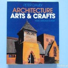 Libros de segunda mano: LIBRO EN FRANCES: ARCHITECTURE ARTS & GRAFFTS PETER DAVEY Nº39. Lote 124282159