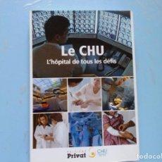 Libros de segunda mano: LIBRO EN FRANCES: LE CHU L´HÒPITAT DE TOUS LES DÉFIS Nº41. Lote 124285083