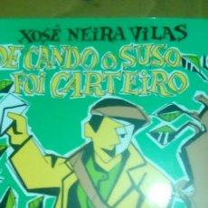 Libros de segunda mano: DE CANDO O SUSO FOI CARTEIRO, XOSÉ NEIRA VILAS ( GALLEGO). Lote 221848860