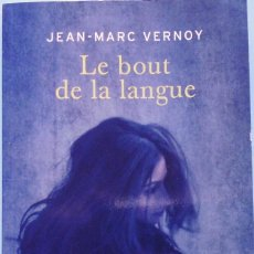 Libros de segunda mano: LIBRO EN FRANCES: LE BOUT DE LA LANGUE - JEAN-MARC VERNOY Nº49. Lote 124569527