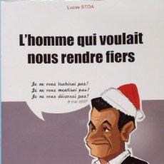 Libros de segunda mano: LIBRO EN FRANCES: L`HOMME QUI VOULAIT NOUS RENDRE FIERS - Nº54. Lote 124571675