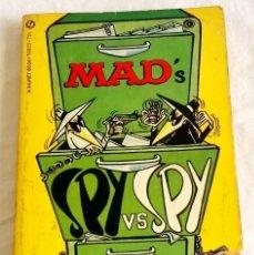 Libros de segunda mano: MAD´S SPY VS SPY FOLLOW-UP FILE BY ANTONIO PROHIAS - PRIMERA EDICIÓN 1968. Lote 124830355
