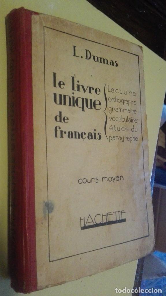 L Dumas Le Livre Unique De Francais