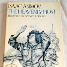Libros de segunda mano: THE HEAVENLY HOST; ISAAC ASIMOV - WALKER AND COMPANY 1984. Lote 125087751