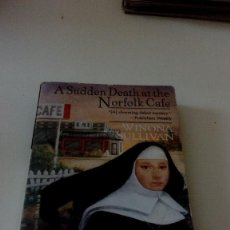 Libros de segunda mano: C-15OG18 LIBRO EN INGLES A SUDDEN DEATH AT THE NORFOLK CAFE WINONA SULLIVAN A SISTER CECILE MYSTERY. Lote 125155619