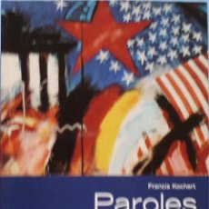 Libros de segunda mano: LIBRO EN FRANCES: PAROLES DE MURS FRANCIS KOCHERT Nº 84. Lote 125169851