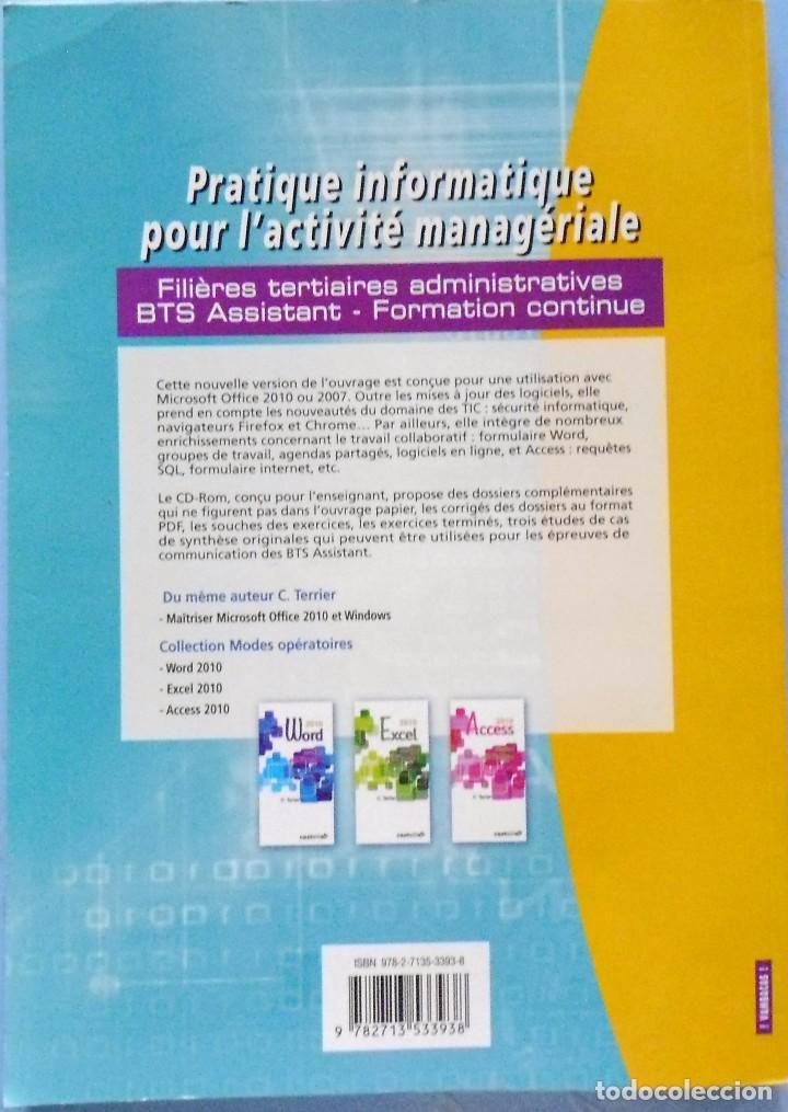 Libros de segunda mano: LIBRO EN FRANCES:DE PRACTICAR INFORMÁTICA : PRACTIQUE INFRMATIQUE POUR L´ACTIVITÉ MANAGÉ Nº 90 - Foto 2 - 125171987