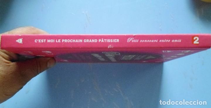 Libros de segunda mano: LIBRO EN FRANCES:PETIT CONCOURS ENTRE AMIS C´EST MOI LE PROCHRIN GRAND PATISSIER Nº92 - Foto 3 - 125172483