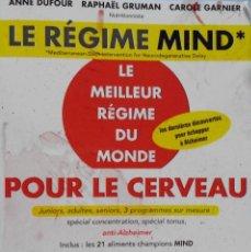Libros de segunda mano: LIBRO EN FRANCES: LE RÉGIME MIND LE MEILLEUR R-EGIME DU MONDE POUR LE CERVEAU Nº95. Lote 125172831