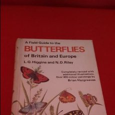 Libros de segunda mano: BUTTERFLIES OF BRITAIN AND EUROPE. HIGGINS AND RILEY. EN INGLÉS. . Lote 125279075