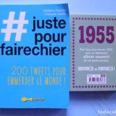 Libros de segunda mano: LIBRO EN FRANCES: LOTE DE 2 LIBROS - JUSTE POUR FAIRECHIER Y 1955 MIRA LAS FOTOS Nº102. Lote 125298191
