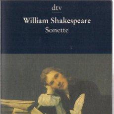 Libros de segunda mano: WILLIAM SHAKESPEARE : SONETTE. (ENGLISH / DEUTSCH. DEUTSCHER TASCHENBUCH VERLAG, 1996). Lote 125897199