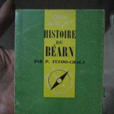 Libros de segunda mano: HISTOIRE DE BEARN - PAR P. TUCOO CHALA EN FRANCÉS-LIBRITO. Lote 125914387