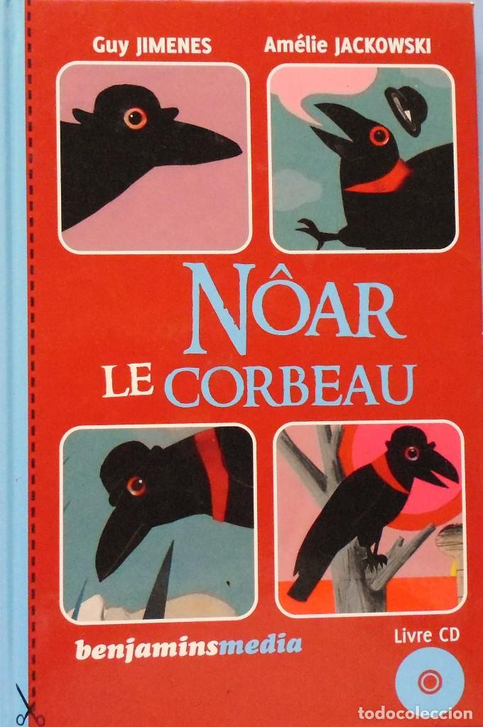 LIBRO EN FRANCES; NÒAR LE CORBEAU LIVRE CD Nº111 (Libros de Segunda Mano - Otros Idiomas)