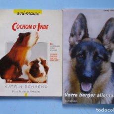 Libros de segunda mano: LIBRO EN FRANCES;2 LIBROS SOBRE CRÍA CUIDADOS DE ANIMALES COCHON D´INDE VOTRE BERGER ALLEMAND Nº120. Lote 125969007