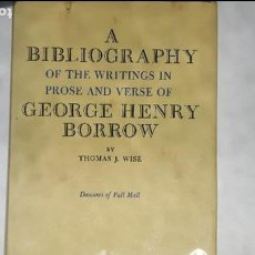 Libros de segunda mano: A BIBLIOGRAPHY OF THE WRITINGS IN PROSE AND VERSE OF GEORGE HENRY BORROW BY THOMAS G. WISE - N 2. Lote 126019651
