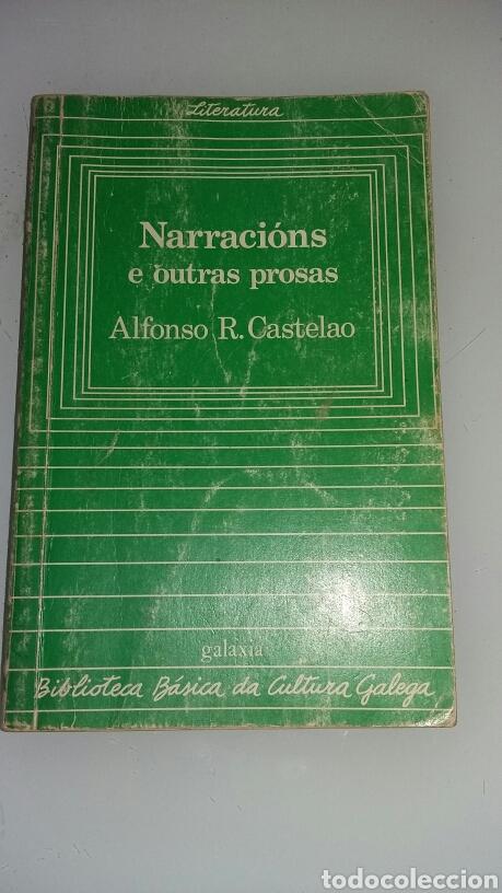 NARRACIÓNS E OUTRAS PROSAS. ALFONSO CASTELAO. 1982 (Libros de Segunda Mano - Otros Idiomas)