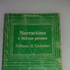 Libros de segunda mano: NARRACIÓNS E OUTRAS PROSAS. ALFONSO CASTELAO. 1982. Lote 126308652