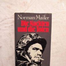 Libros de segunda mano: DIE NACKTEN UND DIE TOTEN / NORMAN MAILER. Lote 126491795