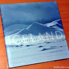 Libros de segunda mano: LIBRO EN INGLÉS: ICELAND (ISLANDIA), UP CLOSE AND PERSONAL - DE THORSTEN HENN - JPV UTGÁFA 2009. Lote 126681839