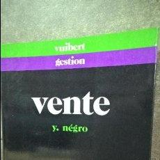 Libros de segunda mano: VENTE. Y. NEGRE. VUIBERT GESTION 1990. EN FRANCES. VENTAS. . Lote 127191711