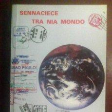 Libros de segunda mano: SENNACIECE TRA NIA MONDO - GILBER R. LEDON (EN ESPERANTO). Lote 127599895