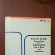 Libros de segunda mano: MICROSOFT MS-DOS. OPERATING SYSTEM VERSION 5.0. GETTING STARTED. USER'S GUIDE AND REFERENCE.. Lote 127992979