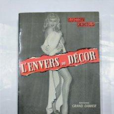 Libros de segunda mano: L'ENVERS DU DECOR. LUCIEN RIMELS. EDITIONS GRAND DAMIER. TDK349. Lote 128461383