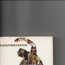 Libros de segunda mano: AUTOLIBÉRATION-L.A. AMMANN. Lote 129384019