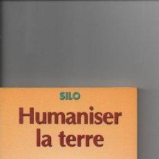Libros de segunda mano: HUMANISER LA TERRE-SILO-. Lote 129384195