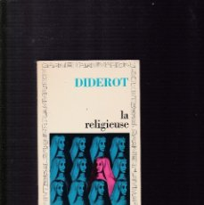 Libros de segunda mano: DIDEROT - LA RELIGIEUSE - GARNIER-FLAMMARION ED. 1973. Lote 129725147