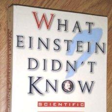 Libros de segunda mano: WHAT EINSTEIN DIDN'T KNOW POR ROBERT L. WOLKE DE BIRCH LANE PRESS EN NEW JERSEY 1998. Lote 129734279