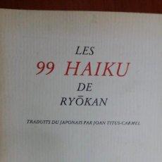 Libros de segunda mano: LES 99 HAIKU DE RYOKAN, VERDIER. Lote 130067351